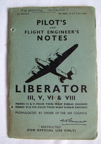 RAF Pilot's Notes : Liberator II,V,VI & VIII
