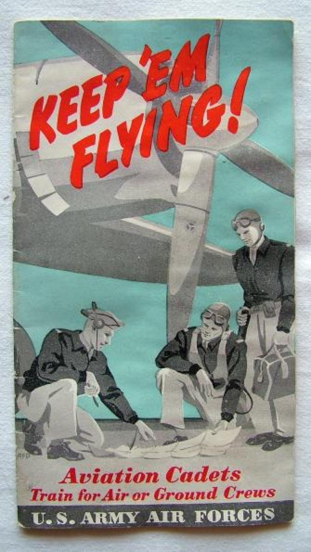 USAAF 'Keep 'Em Flying' Recruitment Leaflet