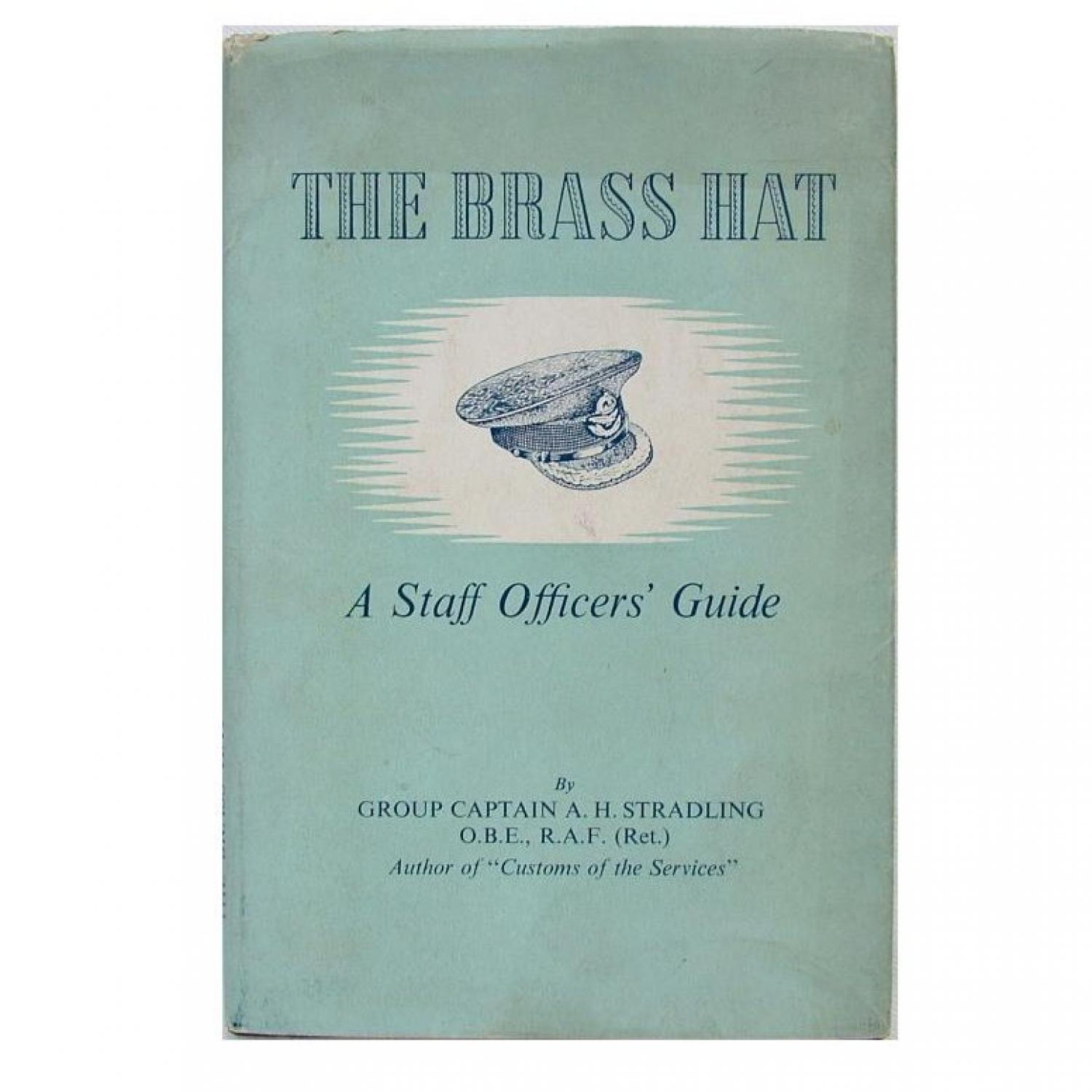 The Brass Hat - A Staff Officers' Guide