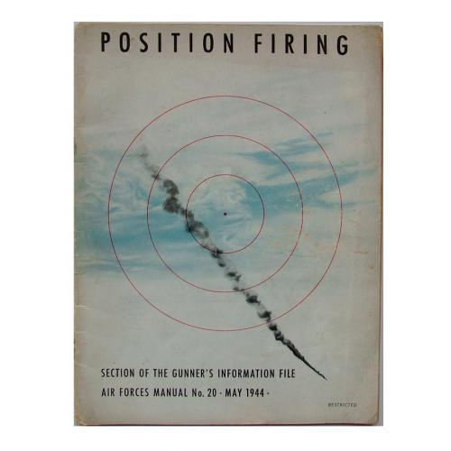 USAAF Gunner\'s File - Position Firing, 1944