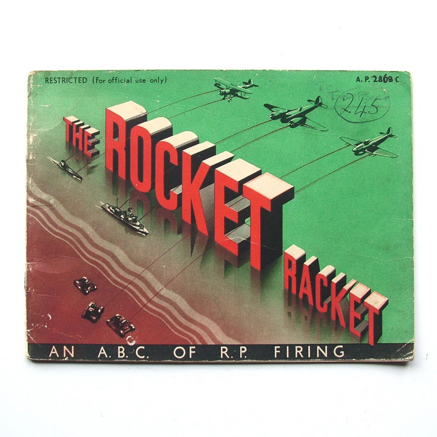 The Rocket Racket - Rocket Projectile Firing