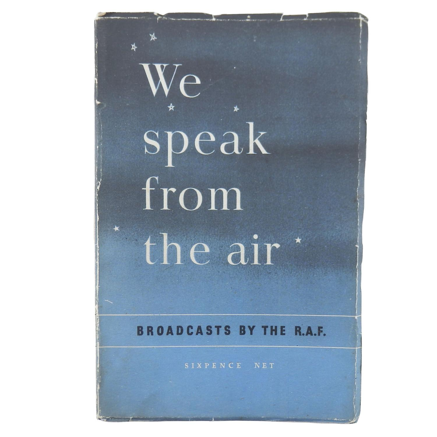 We Speak From The Air - signed by Battle of Britain air gunner