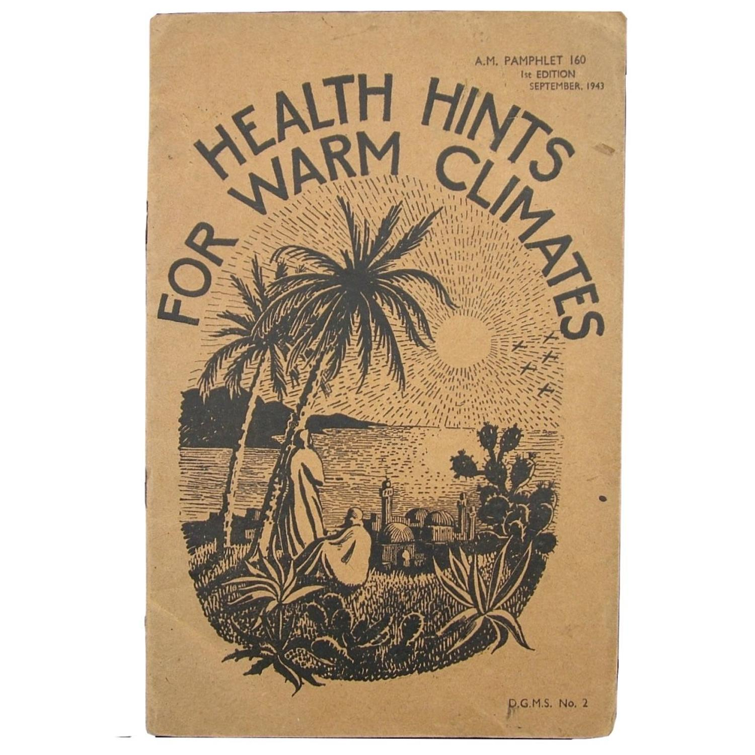 Air Ministry Pamphlet - Health Hints for Warm Climates