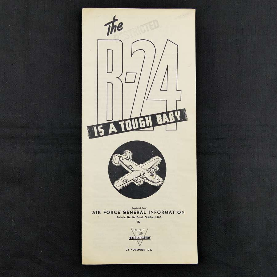 The B-24 - It's A Tough Baby, 1943 leaflet, Ex 8th AAF pilot