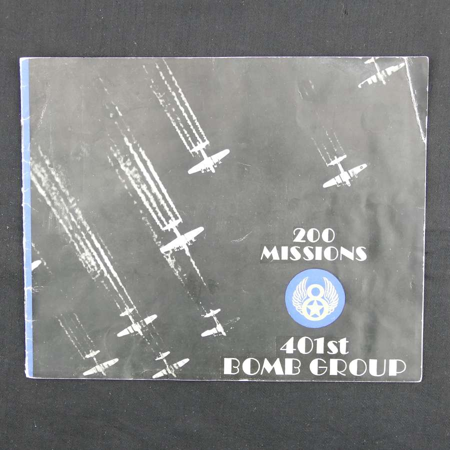 200 Missions - 8th AAF 401st Bomb Group