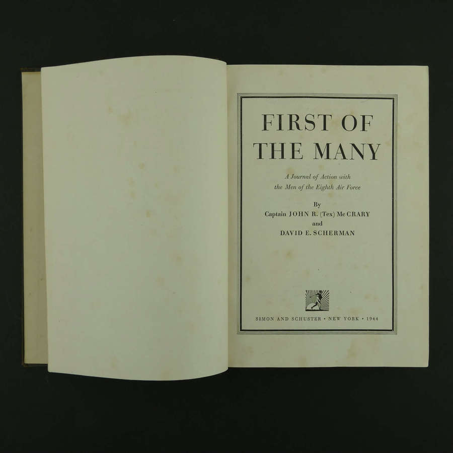 First of the Many - with the Men of the Eighth Air Force, 1st Edition