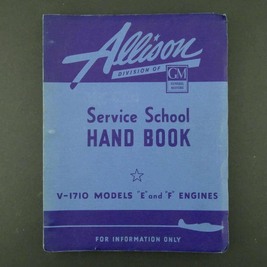 Allison Service School Handbook, V-1710 Models E & F